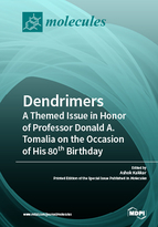 Special issue Dendrimers: A Themed Issue in Honor of Professor Donald A. Tomalia on the Occasion of His 80th Birthday book cover image
