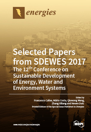 Selected Papers from SDEWES 2017: The 12th Conference on Sustainable Development of Energy, Water and Environment Systems