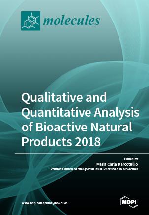 Qualitative and Quantitative Analysis of Bioactive Natural Products 2018