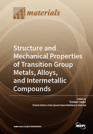 Structure and Mechanical Properties of Transition Group Metals, Alloys, and Intermetallic Compounds