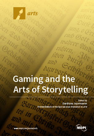 Gaming and the Arts of Storytelling
