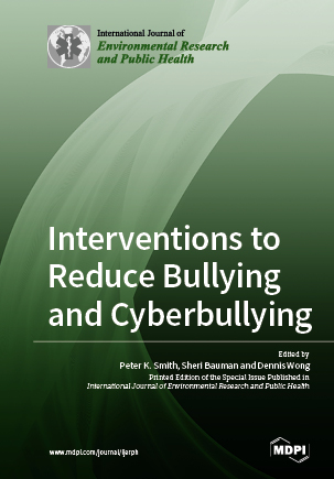 Interventions to Reduce Bullying and Cyberbullying