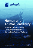 Special issue Human and Animal Sensitivity: How Stock-People and Consumer Perception Can Affect Animal Welfare book cover image