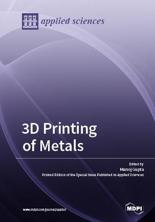 3D Printing of Metals
