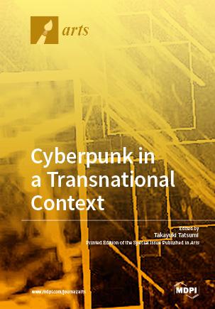 Cyberpunk in a Transnational Context