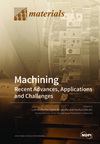 Special issue Machining—Recent Advances, Applications and Challenges book cover image