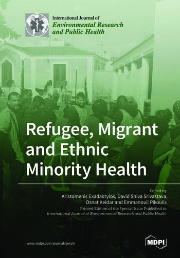 Refugee, Migrant and Ethnic Minority Health