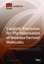 Special issue Catalytic Processes for The Valorisation of Biomass Derived Molecules book cover image