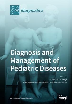 Diagnosis and Management of Pediatric Diseases