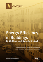 Special issue Energy Efficiency in Buildings: Both New and Rehabilitated book cover image