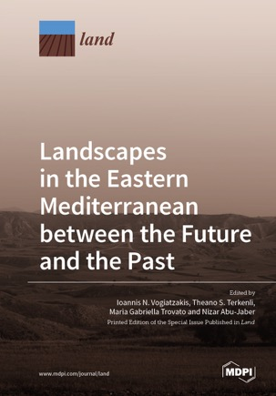 Landscapes in the Eastern Mediterranean between the Future and the Past