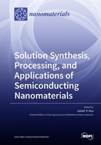 Special issue Solution Synthesis, Processing, and Applications of Semiconducting Nanomaterials book cover image