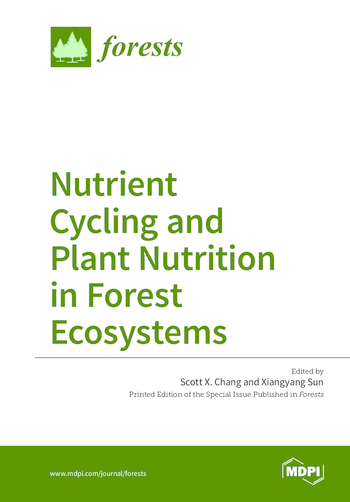 Nutrient Cycling and Plant Nutrition in Forest Ecosystems