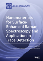 Special issue Nanomaterials for Surface-Enhanced Raman Spectroscopy and Application in Trace Detection book cover image
