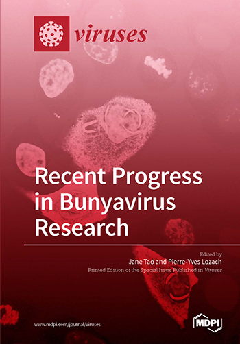 Recent Progress in Bunyavirus Research