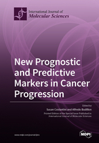 Special issue New Prognostic and Predictive Markers in Cancer Progression book cover image