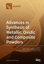 Special issue Advances in Synthesis of Metallic, Oxidic and Composite Powders book cover image