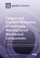 Special issue Fatigue and Fracture Behaviour of Additively Manufactured Mechanical Components book cover image