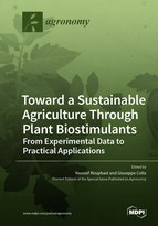 Special issue Toward a Sustainable Agriculture Through Plant Biostimulants: From Experimental Data to Practical Applications book cover image