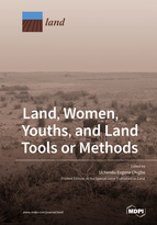 Special issue Land, Women, Youths, and Land Tools or Methods book cover image