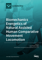 Special issue Biomechanics Energetics of Natural Assisted Human Comparative Movement Locomotion book cover image