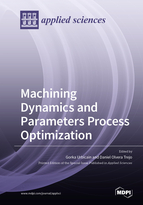 Special issue Machining Dynamics and Parameters Process Optimization book cover image