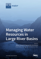 Special issue Managing Water Resources in Large River Basins book cover image