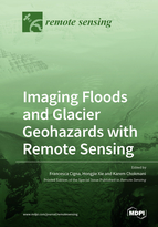 Special issue Imaging Floods and Glacier Geohazards with Remote Sensing book cover image