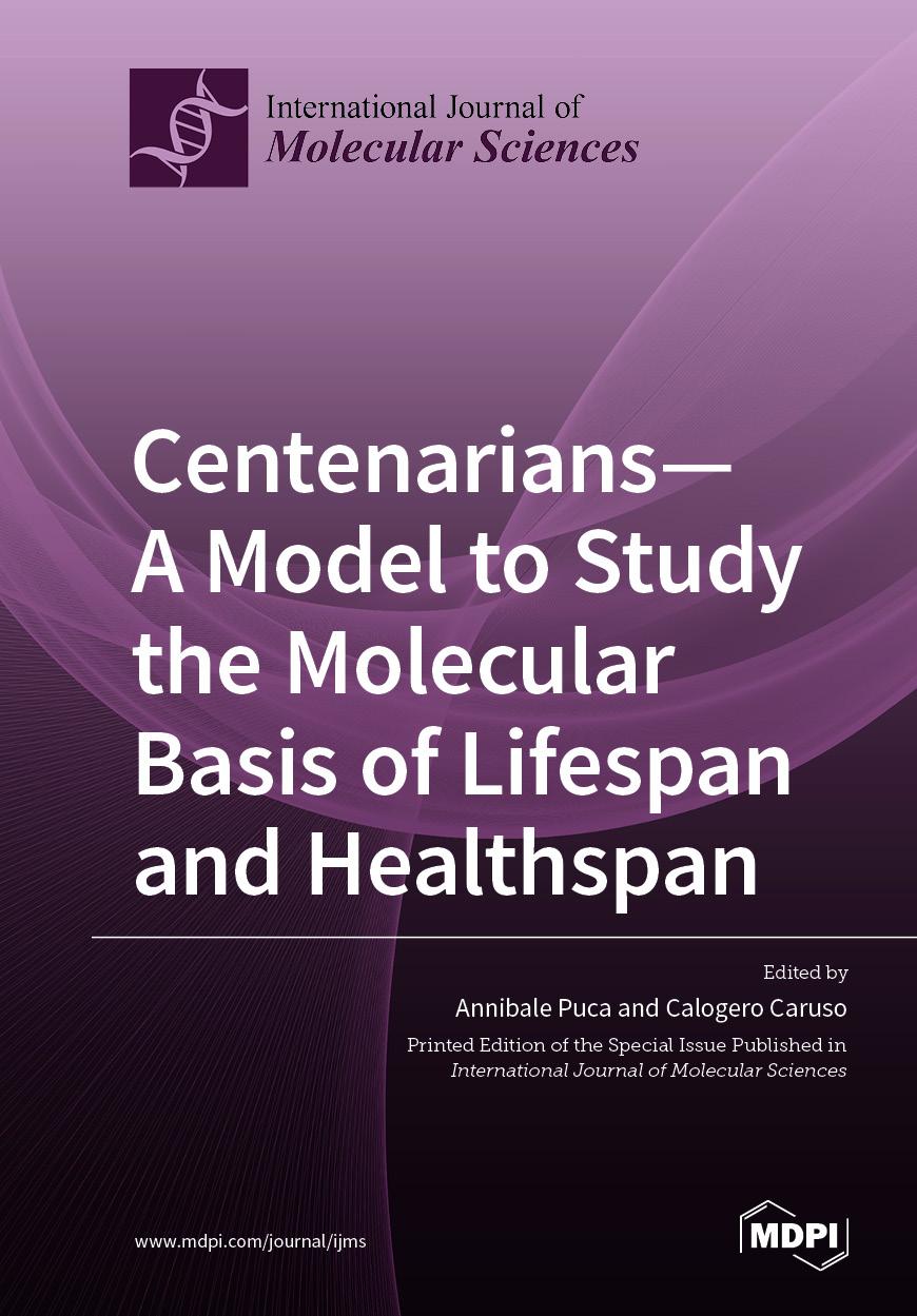 Centenarians—A Model to Study the Molecular Basis of Lifespan and Healthspan