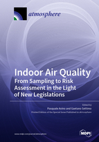Special issue Indoor Air Quality: From Sampling to Risk Assessment in the Light of New Legislations book cover image