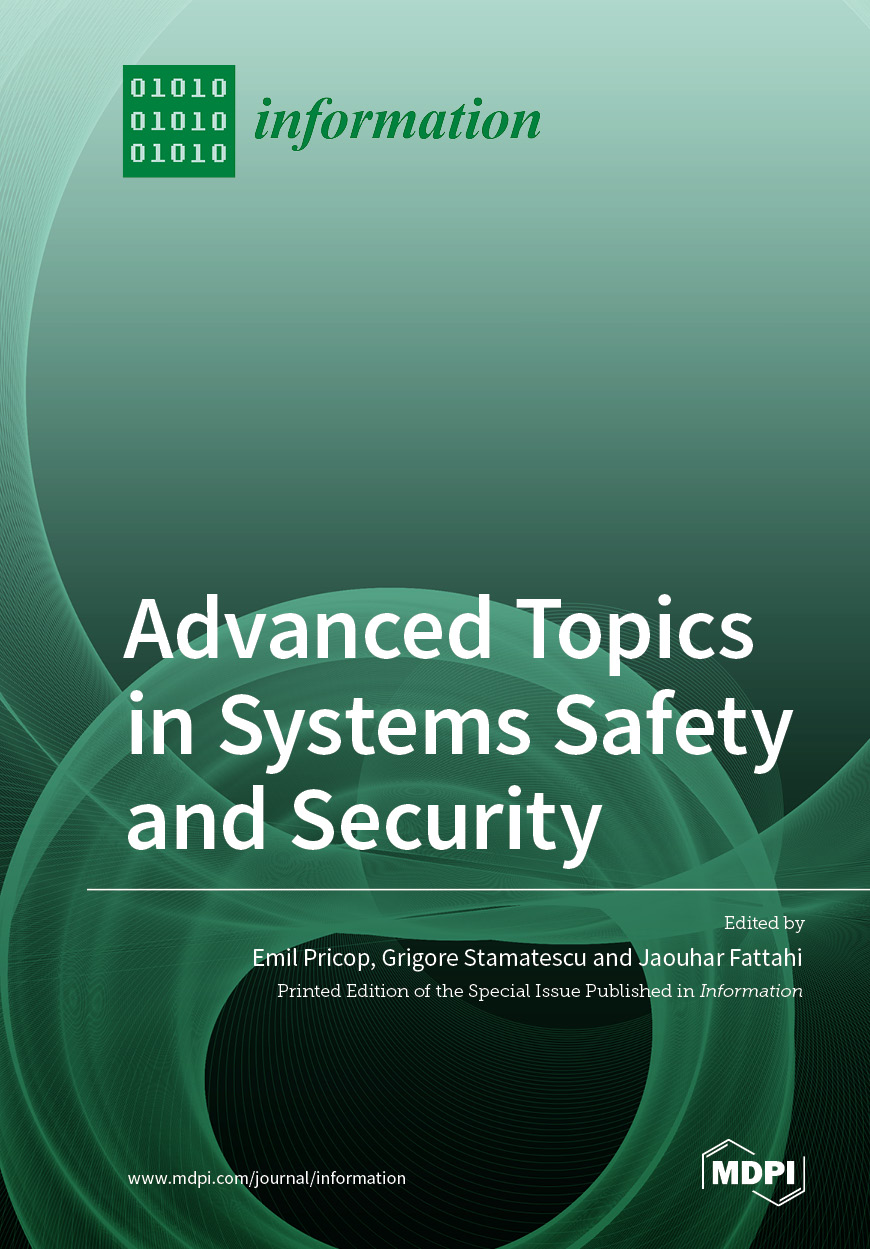 Advanced Topics in Systems Safety and Security