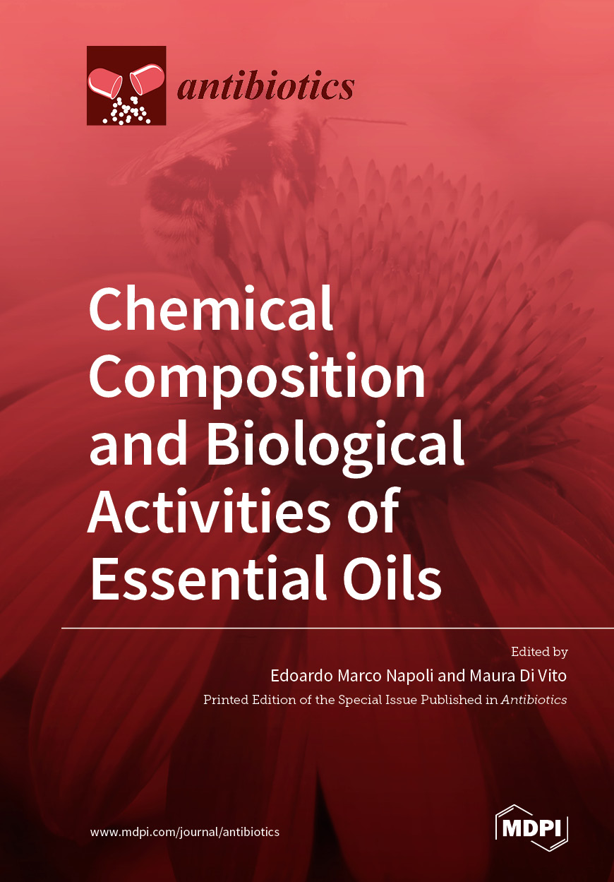 Chemical Composition and Biological Activities of Essential Oils