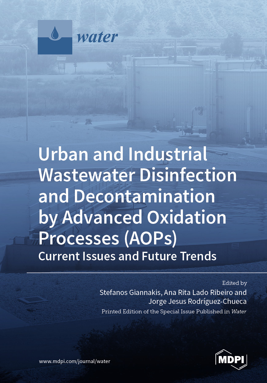 Urban and Industrial Wastewater Disinfection and Decontamination by Advanced Oxidation Processes (AOPs)
