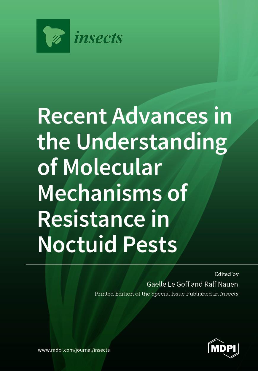 Recent Advances in the Understanding of Molecular Mechanisms of Resistance in Noctuid Pests