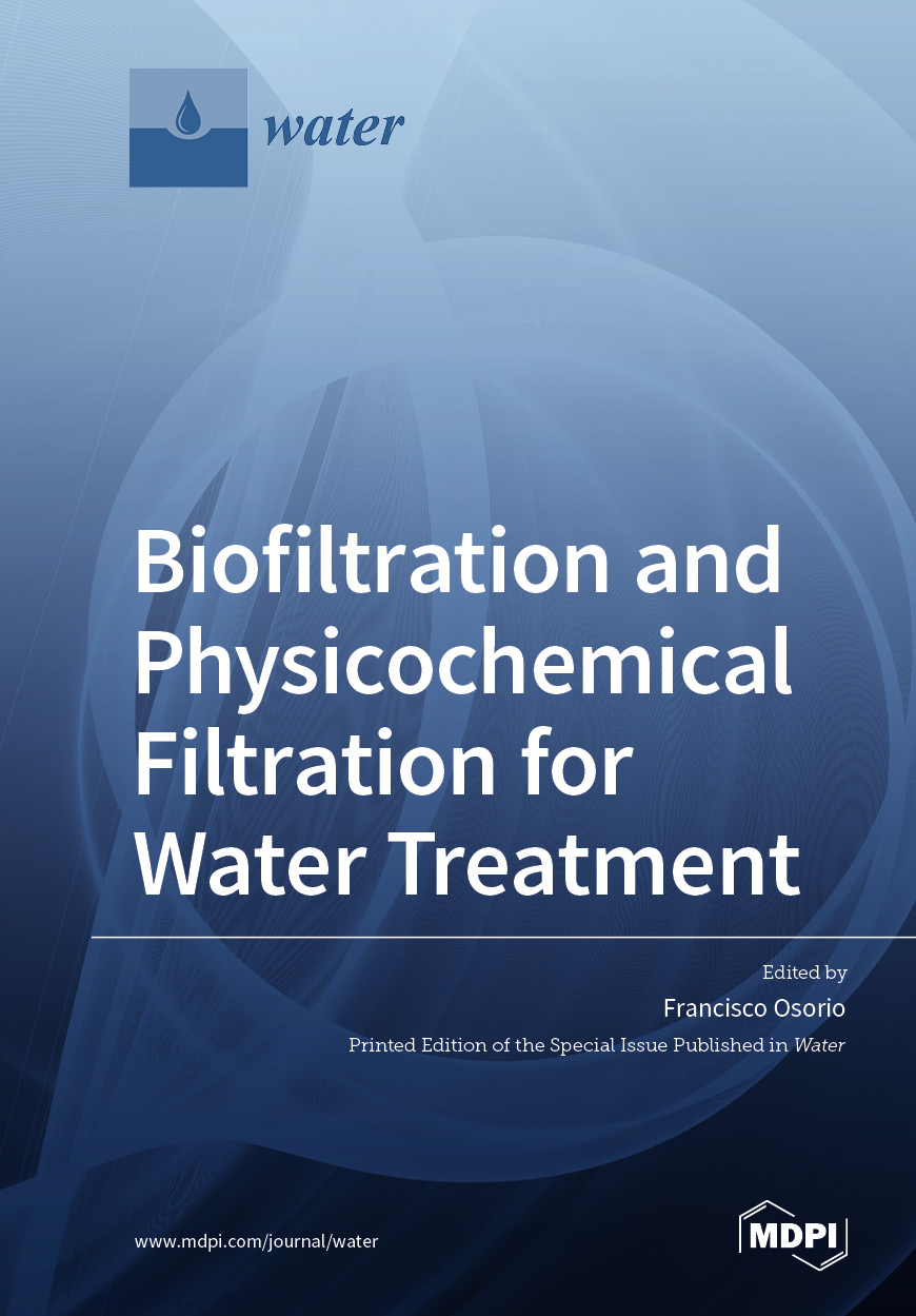 Biofiltration and Physicochemical Filtration for Water Treatment