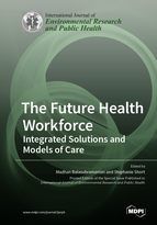 Special issue The Future Health Workforce: Integrated Solutions and Models of Care book cover image