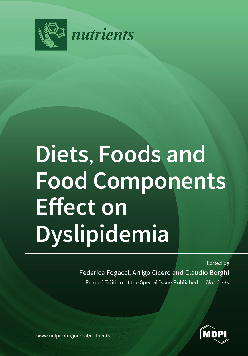 Diets, Foods and Food Components Effect on Dyslipidemia