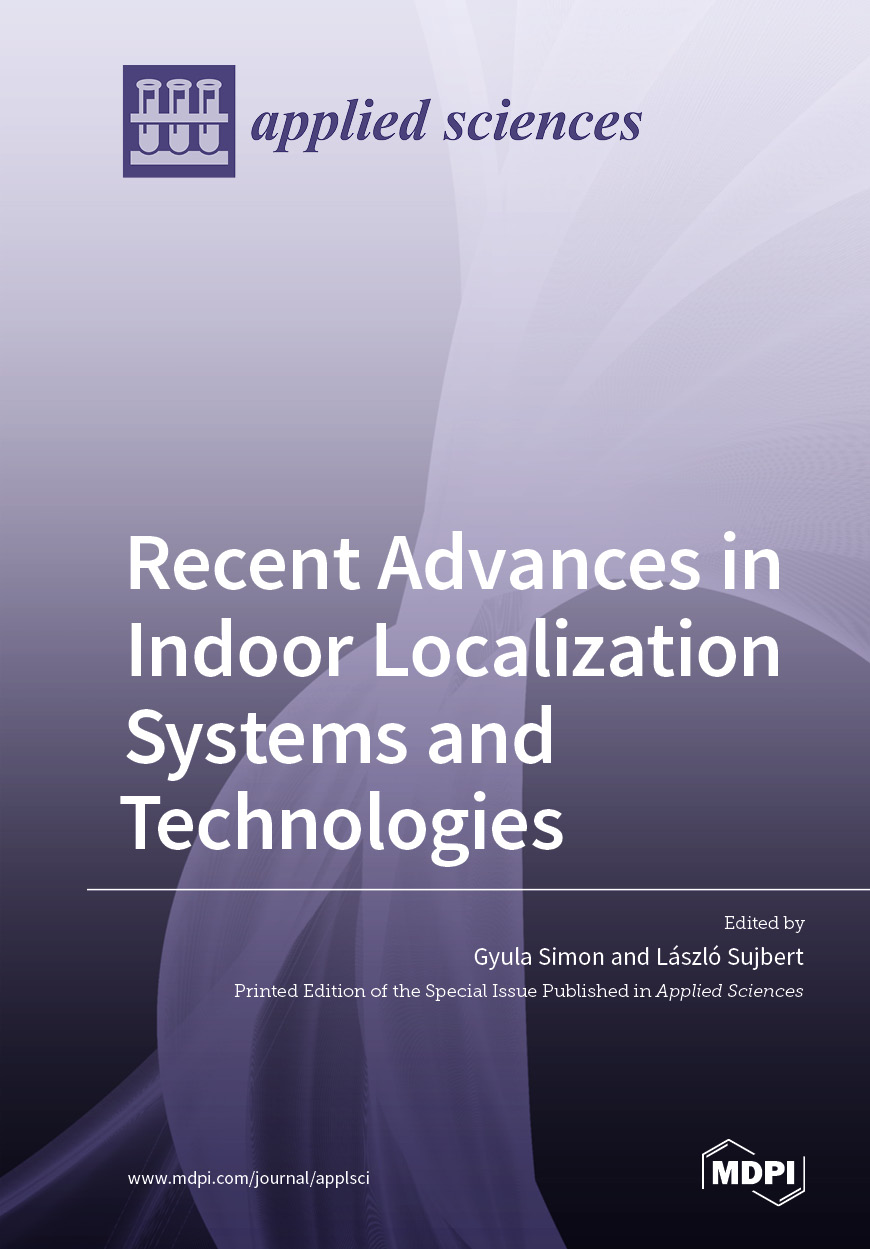 Recent Advances in Indoor Localization Systems and Technologies