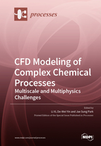 CFD Modeling of Complex Chemical Processes: Multiscale and Multiphysics Challenges