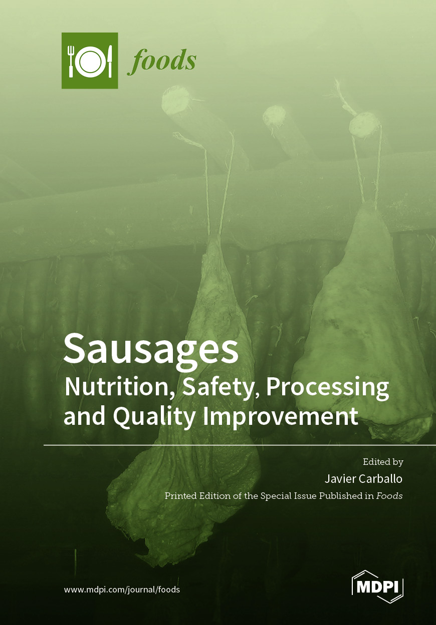 Sausages: Nutrition, Safety, Processing and Quality Improvement