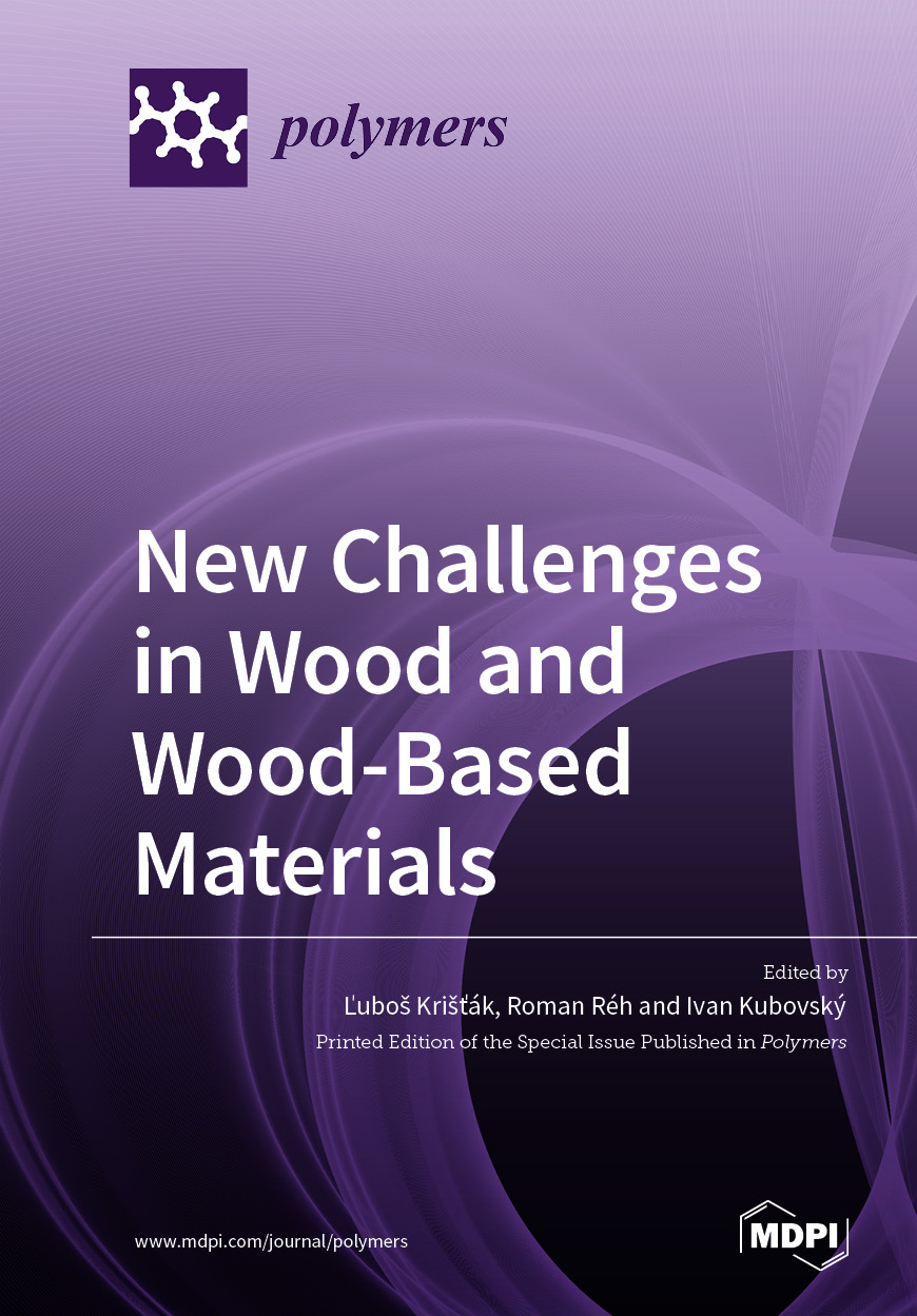 New Challenges in Wood and Wood-Based Materials