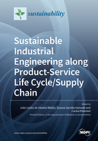 Sustainable Industrial Engineering along Product-Service Life Cycle/Supply Chain