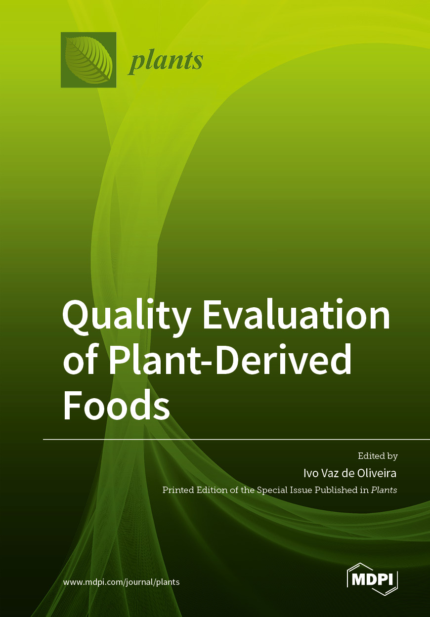 Quality Evaluation of Plant-Derived Foods