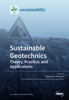 Sustainable Geotechnics—Theory, Practice, and Applications