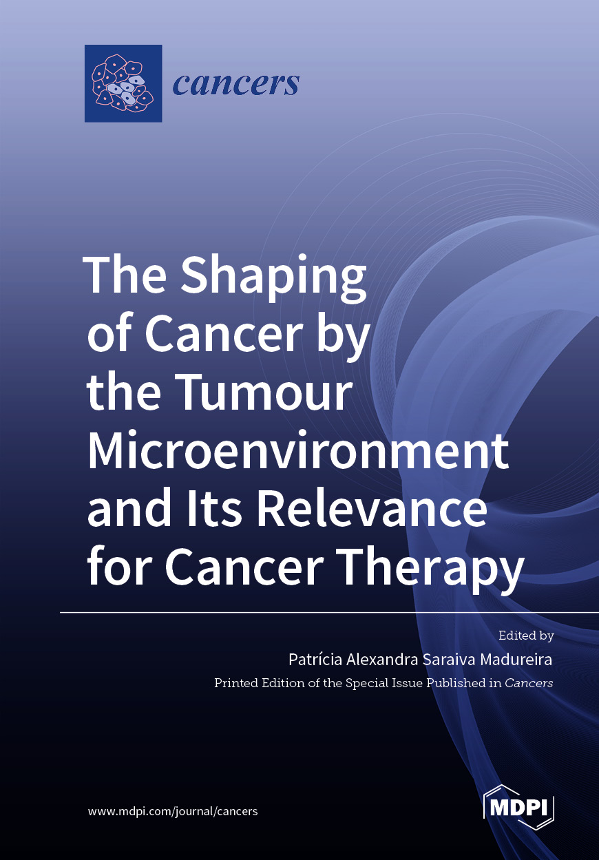 The Shaping of Cancer by the Tumour Microenvironment and Its Relevance for Cancer Therapy