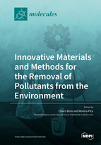 Innovative Materials and Methods for the Removal of Pollutants from the Environment