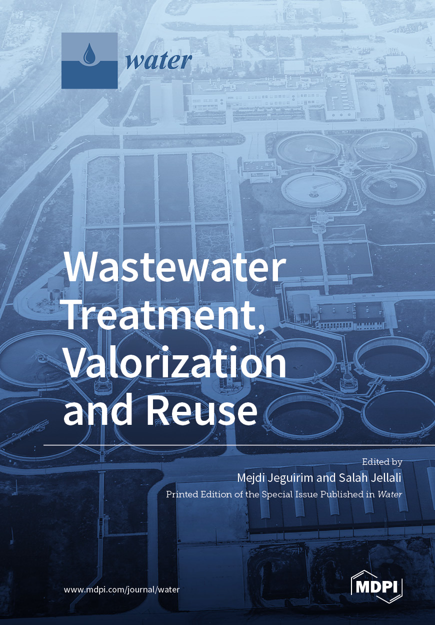 Wastewater Treatment, Valorization and Reuse