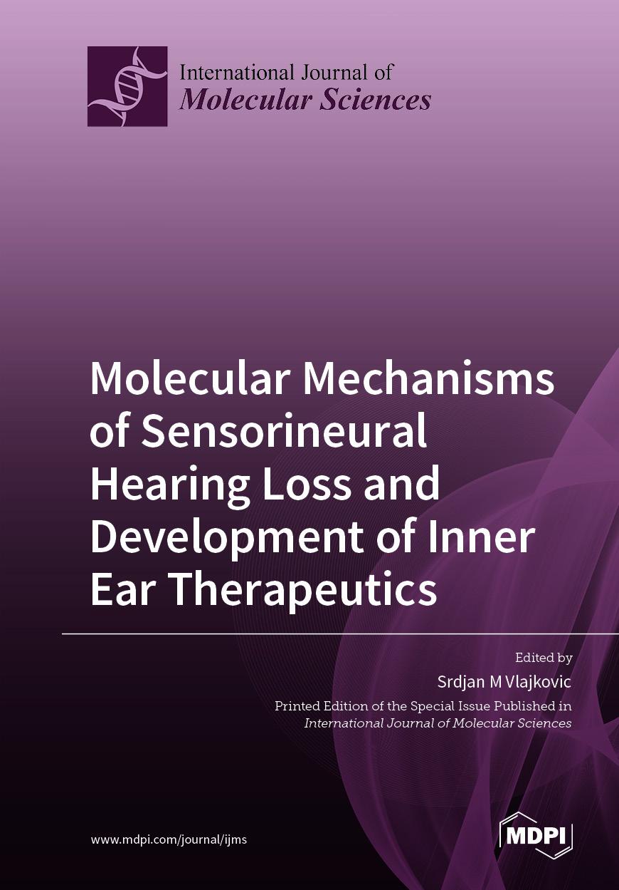 Molecular Mechanisms of Sensorineural Hearing Loss and Development of Inner Ear Therapeutics