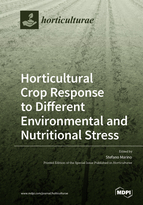 Horticultural Crop Response to Different Environmental and Nutritional Stress