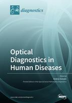 Optical Diagnostics in Human Diseases